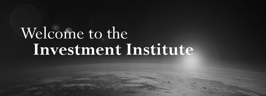 Welcome to the Investment Institute